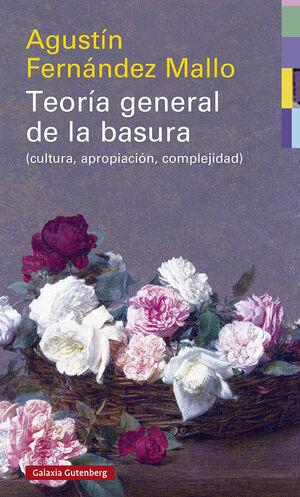 TEORÍA GENERAL DE LA BASURA- RÚSTICA