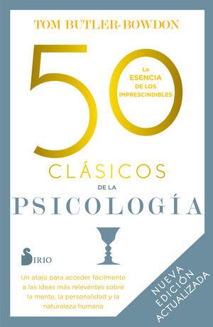 50 CLÁSICOS DE LA PSICOLOGÍA. NUEVA EDICIÓN ACTUALIZADA