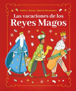 LAS VACACIONES DE LOS REYES MAGOS