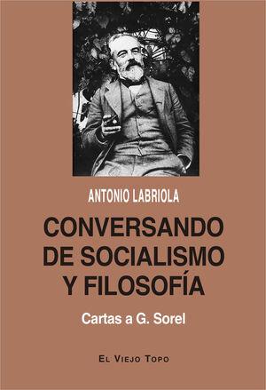 CONVERSANDO DE SOCIALISMO Y FILOSOFIA