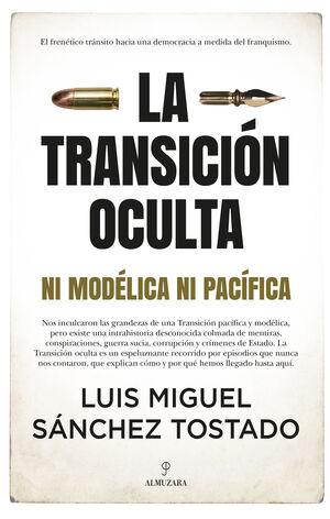 TRANSICIÓN OCULTA, LA