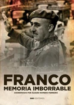 FRANCO MEMORIA IMBORRABLE