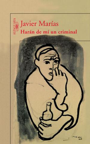 HARAN DE MI UN CRIMINAL