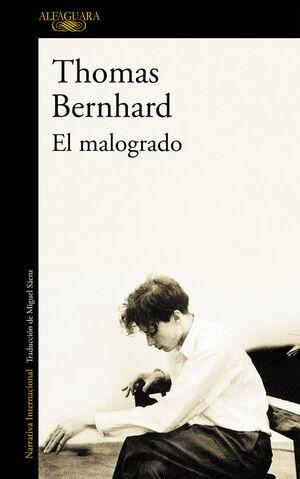 EL MALOGRADO.