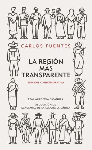 LA REGIóN MáS TRANSPARENTE (EDICIóN CONMEMORATIVA DE LA RAE Y LA