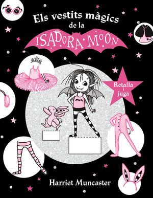LA ISADORA MOON I ELS VESTITS MAGICS