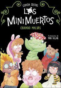 CRIANDO MALVAS. LOS MINIMUERTOS 2
