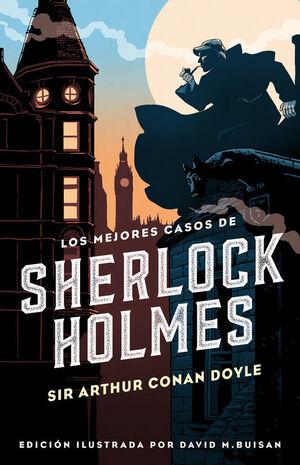 LOS MEJORES CASOS DE SHERLOCK HOLMES (COLECCIóN ALFAGUARA CLáSICO