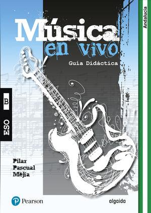 MUSICA EN VIVO A GUíA DIDáCTICA (ANDALUCíA)