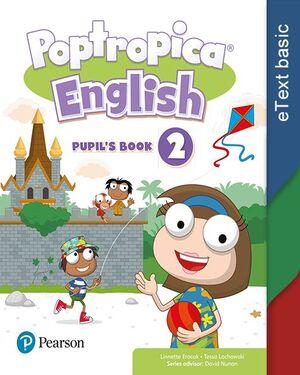 POPTROPICA ENGLISH 2 E-TEXT BASIC (TEACHER)