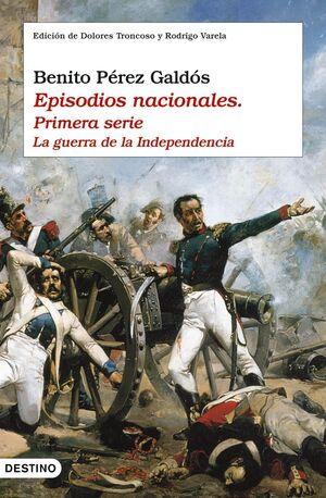 EPISODIOS NACIONALES I. LA GUERRA DE LA INDEPENDENCIA