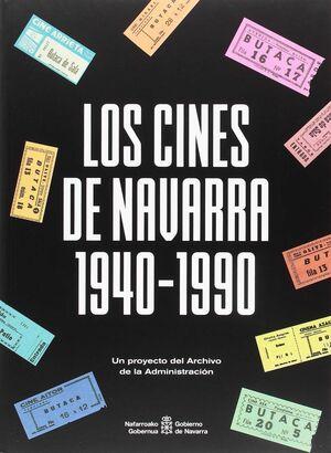 LOS CINES DE NAVARRA 1940-1990