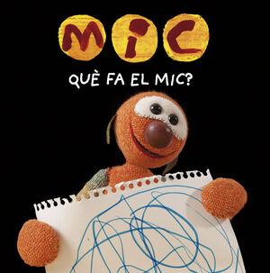 MIC. QUè FA EL MIC?