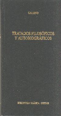 TRATADOS FILOSOFICOS Y AUTOBIOGRAFICOS