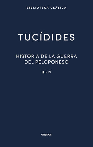 HISTORIA DE LA GUERRA DEL PELOPONESO III-IV (N.E.)
