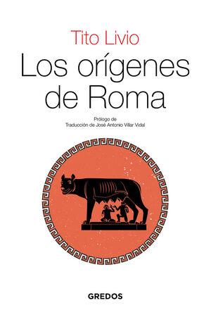 LOS ORIGENES DE ROMA