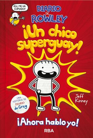 DIARIO DE ROWLEY 1 ¡UN CHICO SUPER GUAY!