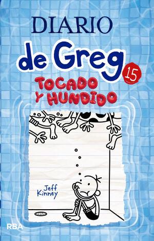 DIARIO DE GREG#15. TOCADO Y HUNDIDO
