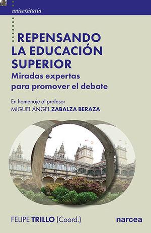 REPENSANDO LA EDUCACIÓN SUPERIOR