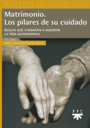 MATRIMONIO LOS PILARES DE SU CUIDADO