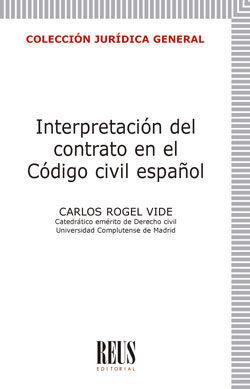 INTERPRETACIÓN DEL CONTRATO EN EL CÓDIGO CIVIL