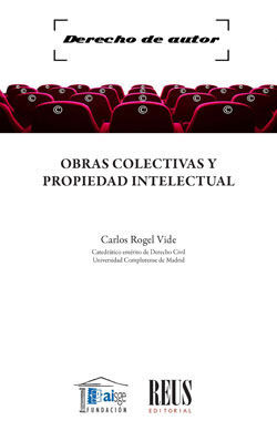 OBRAS COLECTIVAS Y PROPIEDAD INTELECTUAL