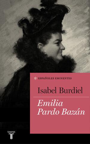 EMILIA PARDO BAZÁN (COLECCIÓN ESPAÑOLES EMINENTES)