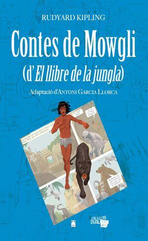 COLÀLECCIO DUAL 007 - CONTES DE MOWGLI (D¦EL LLIBRE DE LA JUNGLA)