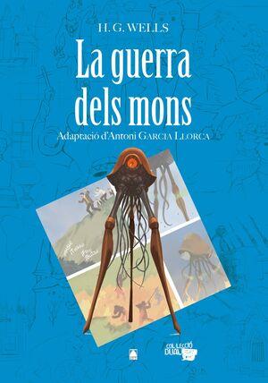 LA GUERRA DELS MONS. COLÀLECCIó DUAL 08