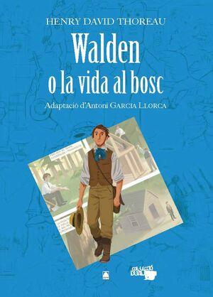 WALDEN O LA VIDA AL BOSC - HENRY DAVID THOREAU. COLÀLECCIó DUAL