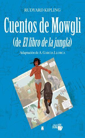 COLECCION DUAL 007 - CUENTOS DE MOWGLI (DE EL LIBRO DE LA JUNGLA)