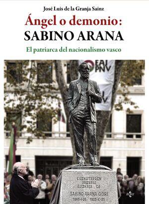 ANGEL O DEMONIO: SABINO ARANA