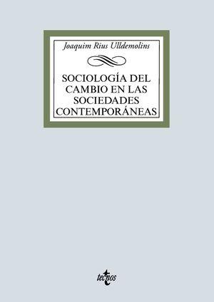 SOCIOLOGíA DEL CAMBIO EN LAS SOCIEDADES CONTEMPORáNEAS
