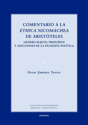 COMENTARIO A LA ETHICA NICOMACHEA DE ARISTOTELES