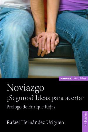 NOVIAZGO. +SEGUROS? IDEAS PARA ACERTAR