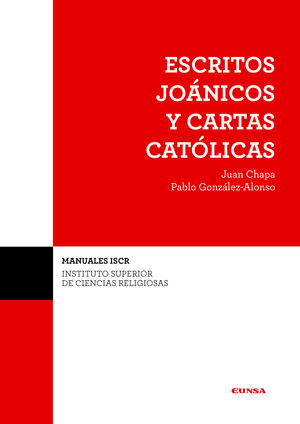 (ISCR) ESCRITOS JOANICOS Y CARTAS CATOLICAS