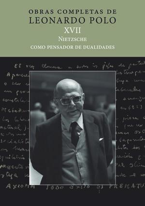 (L.P.XVII) NIETZSCHE COMO PENSADOR DE DUALIDADES