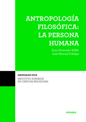 (ISCR) ANTROPOLOGIA FILOSOFICA: LA PERSONA HUMANA