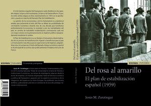 DEL ROSA AL AMARILLO. EL PLAN DE ESTABILIZACION ESPAÑOL (1959)