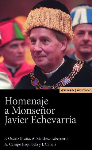 HOMENAJE A MONSEÑOR JAVIER ECHEVARRIA