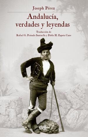ANDALUCÍA, VERDADES Y LEYENDAS