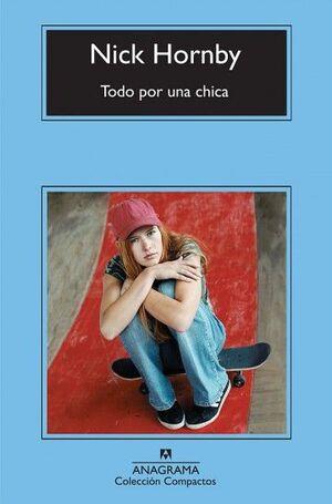 TODO POR UNA CHICA (CM)