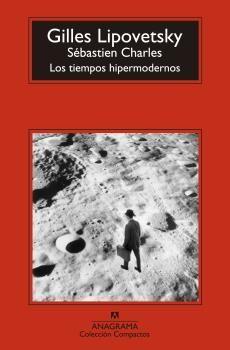 LOS TIEMPOS HIPERMODERNOS