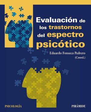 EVALUACION DE LOS TRASTORNOS DEL ESPECTRO PSICOTICO