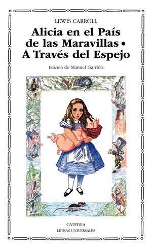 ALICIA EN EL PAIS DE LAS MARAVILLAS - A TRAVES DEL ESPEJO