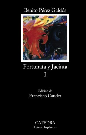 FORTUNATA Y JACINTA, I