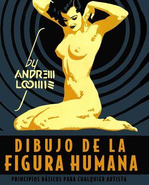 DIBUJO DE LA FIGURA HUMANA. PRINCIPIOS BÁSICOS PARA LOS ARTISTAS
