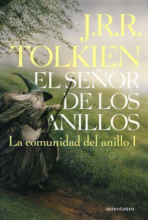EL SEÑOR DE LOS ANILLOS, I. LA COMUNIDAD DEL ANILLO (EDICIÓN INFANTIL)