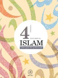 DESCUBRIR EL ISLAM 4º E.P. LIBRO DEL PROFESOR