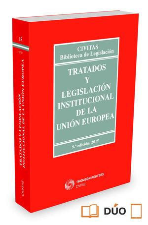 TRATADOS Y LEGISLACIóN INSTITUCIONAL DE LA UNIóN EUROPEA